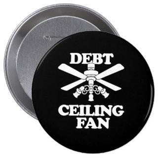 DEBT CEILING FAN PINBACK BUTTON