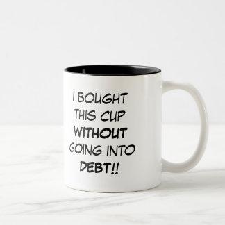 DEBT FREE MUG!.. Two-Tone COFFEE MUG