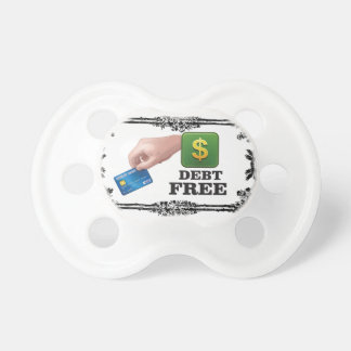 debt free tag pacifier