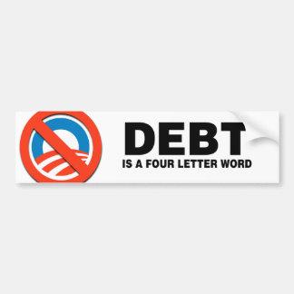 DEBT IS A FOUR LETTER WORD BUMPER STICKER