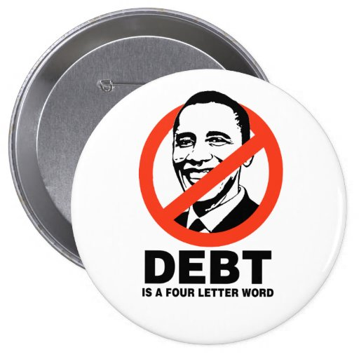 DEBT IS A FOUR LETTER WORD PINS