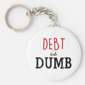 Debt is dumb Dave Ramsey Keychain