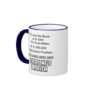 Debt is everyone's problem coffee mug