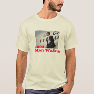 Debt Man Walkin' T-Shirt