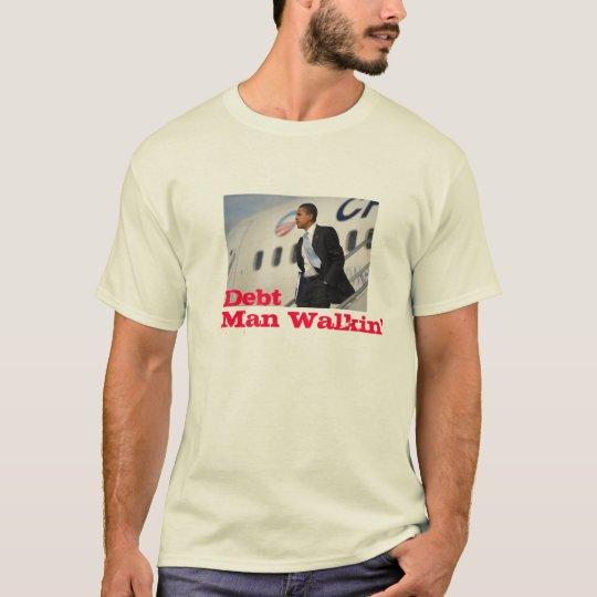Debt Man Walkin' T-Shirt