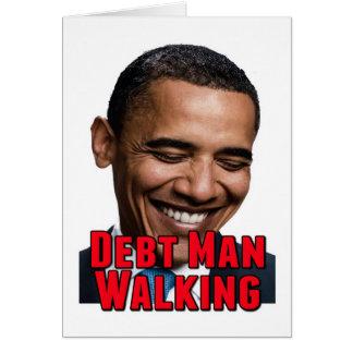 Debt Man Walking Obama Card