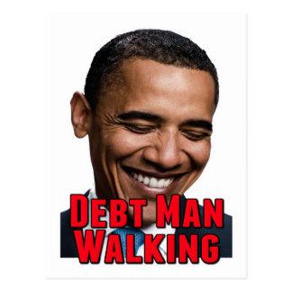 Debt Man Walking Obama Postcard