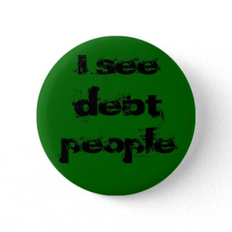 Debt People Button