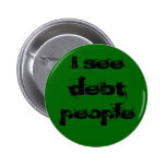 Debt People Pinback Buttons