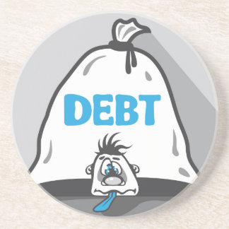 Debt Pressure Drink Coaster