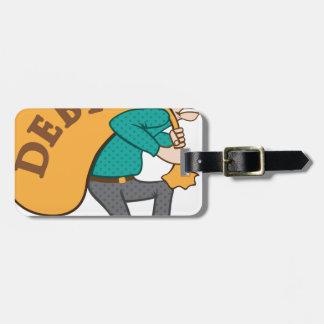 Debt pressure / load struggle bag tag