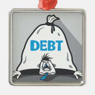 Debt Pressure Metal Ornament