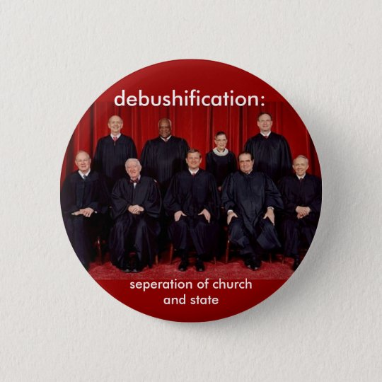 debushification: seperation of church and state button