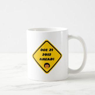 Dec 21 2012 Ahead Classic White Coffee Mug
