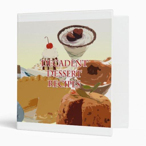 Decadent Desserts Recipe Binder
