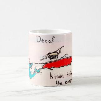 Decaf defeats the porpoise coffee mug