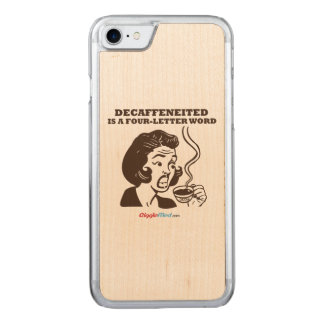 Decaf Is A 4-Letter Word Carved iPhone 8/7 Case