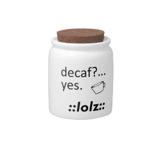 Decaf LOLZ Candy Jars
