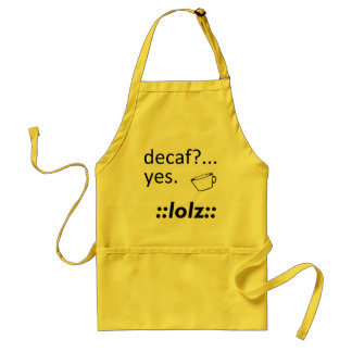 Decaf LOLZ Delantales