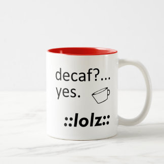 Decaf LOLZ Two-Tone Coffee Mug