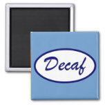 Decaf Name Patch Decaffeinated Refrigerator Magnets