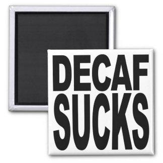 Decaf Sucks 2 Inch Square Magnet