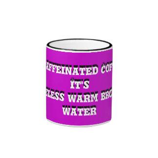 Decaffeinated Coffee. ...- Ringer Mug