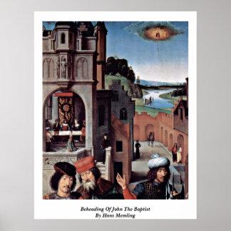 Decapitación de San Juan Bautista de Hans Memling Posters