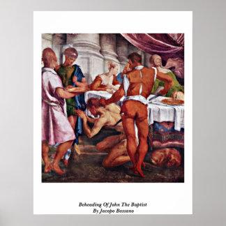 Decapitación de San Juan Bautista de Jacopo Bassan Posters