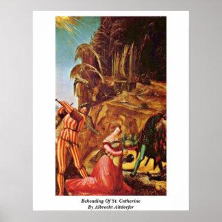 Decapitación de St. Catherine de Albrecht Altdorfe Poster