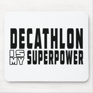 Decathlon is my superpower mouse pad