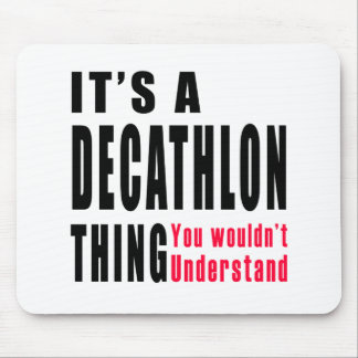 Decathlon Thing Designs Mouse Pad