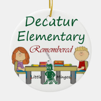 Decatur Elementary Remembered Ceramic Ornament