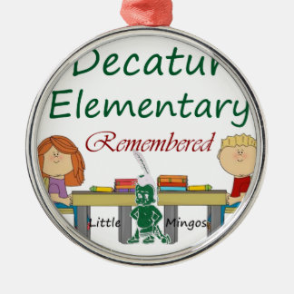 Decatur Elementary Remembered Metal Ornament
