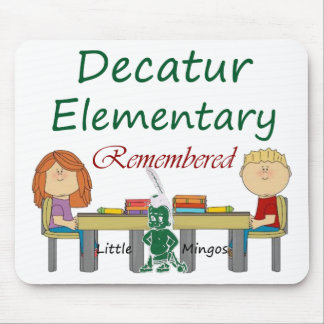 Decatur Elementary Remembered Mouse Pad