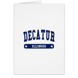 Decatur Illinois College Style tee shirts Greeting Cards