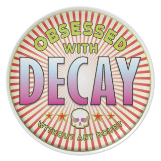 Decay Obsessed R Dinner Plates