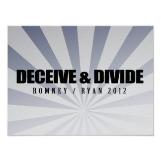DECEIVE AND DIVIDE.png Print