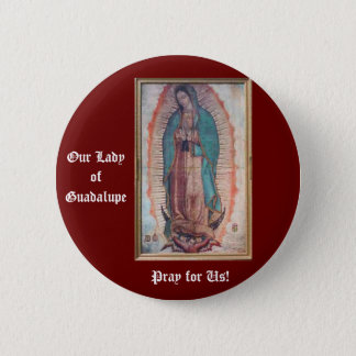 December 12   Our Lady of Guadalupe Pinback Button