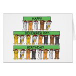 December 16th Birthdays celebrated by cats. Greeting Cards