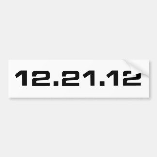 December 21, 2012 Clothing Bumper Sticker