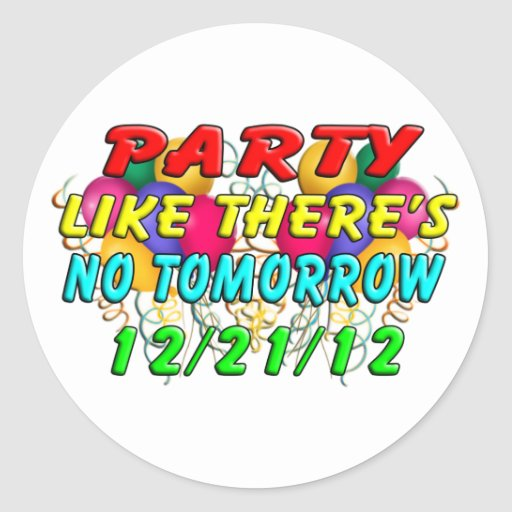 December 21, 2012 - End Of The World Classic Round Sticker