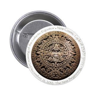 December 21, 2012 Mayan commemorative memorabilia Pin