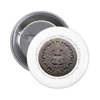 DECEMBER 21, 2012: The New Beginning commemorative Pinback Button