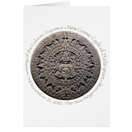 DECEMBER 21, 2012: The New Beginning commemorative Greeting Card