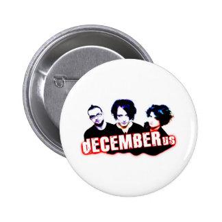 dECEMBERus Pinback Buttons