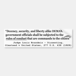 Decency Security and Liberty Judge Louis Brandeis Bumper Sticker