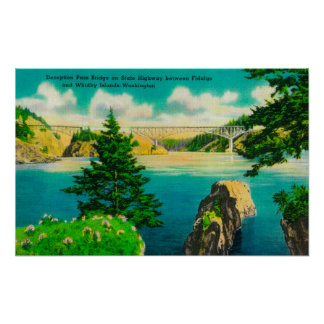 Deception Pass Bridge, Fidalgo and Whidby Island Poster