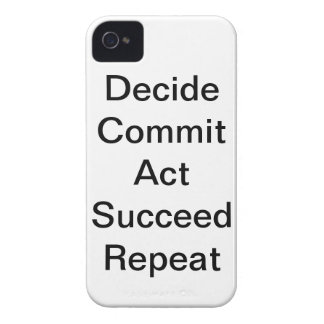 """""""Decide Commit Act Succeed Repeat"""" IPhone 4 Case"""