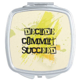 Decide. Commit. Succeed. Motivational Quote Mirror For Makeup